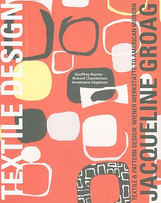Jacqueline Groag By Rayner, Geoffrey/ Chamberlain, Richard/ Stapleton, Annamarie